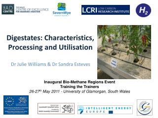 Digestates : Characteristics, Processing and Utilisation