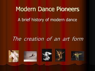 Modern Dance Pioneers