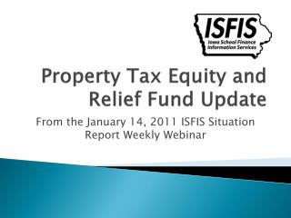 Property Tax Equity and  Relief Fund Update
