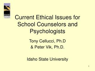 Current Ethical Issues for School Counselors and Psychologists