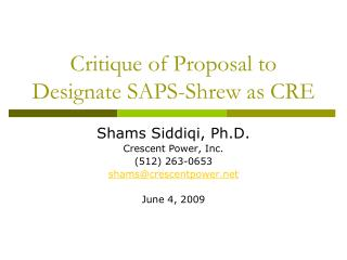 Critique of Proposal to Designate SAPS-Shrew as CRE
