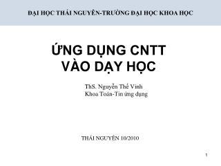 T h S. Nguyễn  Thế Vinh Khoa Toán-Tin ứng dụng