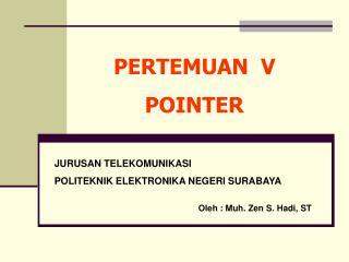PERTEMUAN  V POINTER