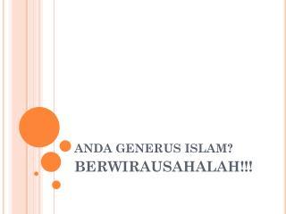 ANDA GENERUS  ISLAM ?