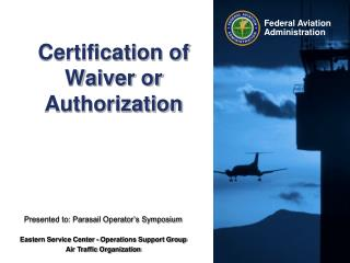 Certification of Waiver or Authorization