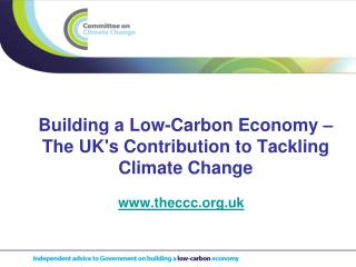 Building a Low-Carbon Economy – The UK's Contribution to Tackling Climate Change