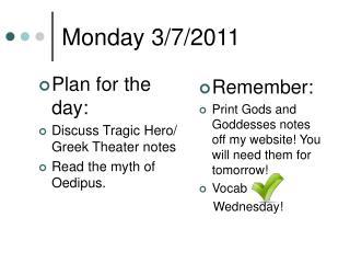 Monday 3/7/2011