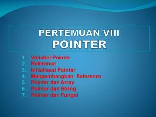 PERTEMUAN VIII POINTER