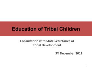 Education of Tribal Children