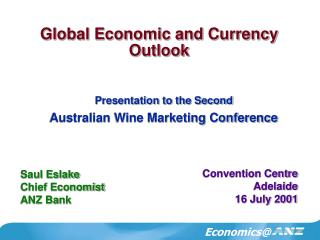 Global Economic and Currency Outlook