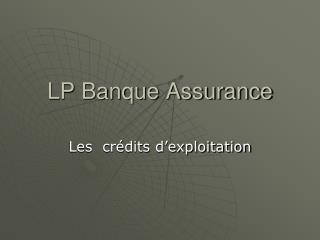 LP Banque Assurance