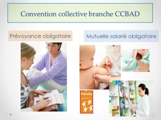 Convention collective branche CCBAD
