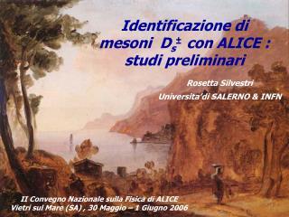 Identificazione di  mesoni  D s ±   con ALICE :   studi preliminari