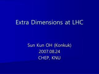 Extra Dimensions at LHC