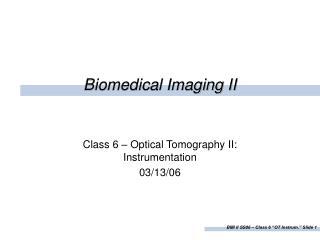 Biomedical Imaging II