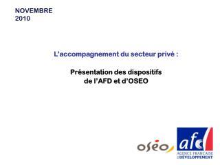 L'accompagnement du secteur privé : Présentation des dispositifs de l'AFD et d'OSEO
