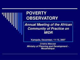 Annual Meeting of the African Community of Practice on MfDR  Kampala, December, 11-15, 2007
