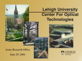 Lehigh University Center For Optical Technologies