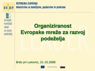 Organiziranost  Evropske mreže za razvoj podeželja
