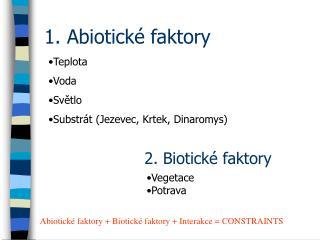 1. Abiotické faktory