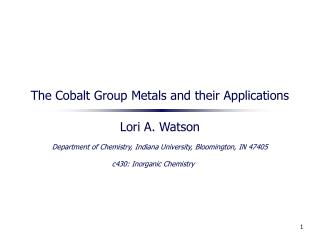 The Cobalt Group Metals and their Applications