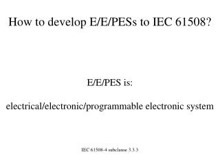 How to develop E
