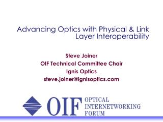 Advancing Optics with Physical & Link Layer Interoperability