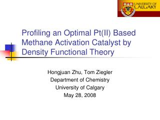Profiling an Optimal Pt(II) Based Methane Activation Catalyst by Density Functional Theory