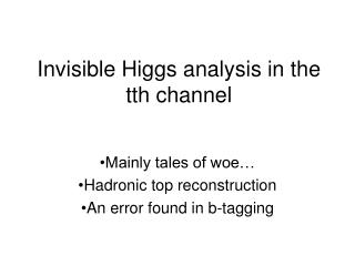 Invisible Higgs analysis in the tth channel