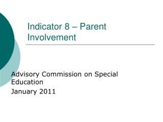 Indicator 8 – Parent Involvement