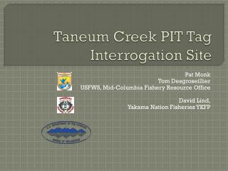 Taneum Creek PIT Tag Interrogation Site