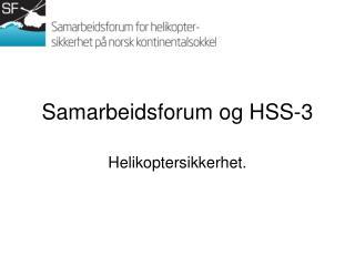 Samarbeidsforum og HSS-3
