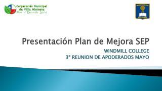 Presentación Plan de Mejora SEP