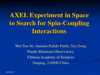 AXEL Experiment in Space to Search for Spin-Coupling Interactions