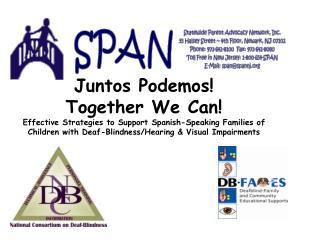 Juntos Podemos! Together We Can!