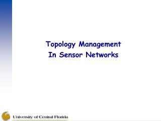 Topology Management In Sensor Networks
