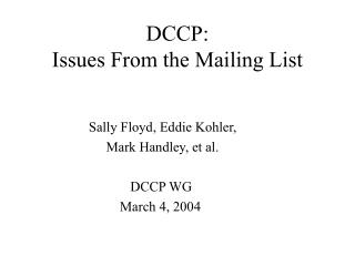 DCCP: Issues From the Mailing List