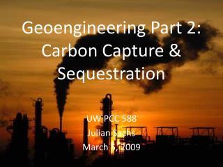 Geoengineering Part 2: Carbon Capture & Sequestration