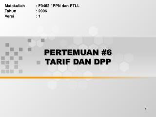 PERTEMUAN #6 TARIF DAN DPP