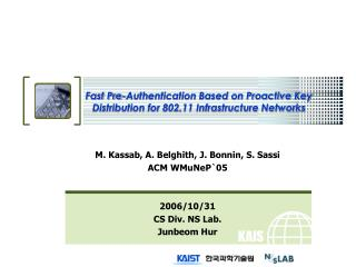 Fast Pre-Authentication Based on Proactive Key Distribution for 802.11 Infrastructure Networks