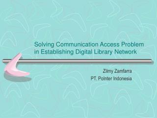 Solving Communication Access Problem in Establishing Digital Library Network