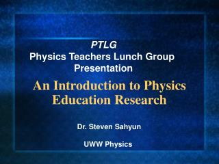 An Introduction to Physics Education Research