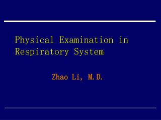 Physical Examination in Respiratory System