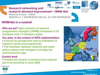 Research networking and research demand improvement – IWRM-Net Natacha Amorsi - OIEAU