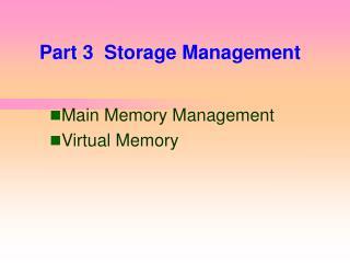 Part 3  Storage Management