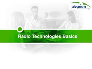 Radio Technologies Basics