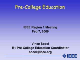 Pre-College Education