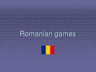 Romanian games