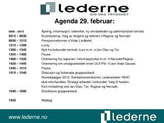 Agenda 29. februar: