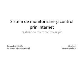 Sistem de monitorizare și control prin internet